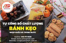 tu cong bo chat luong banh keo nhap khau va trong nuoc